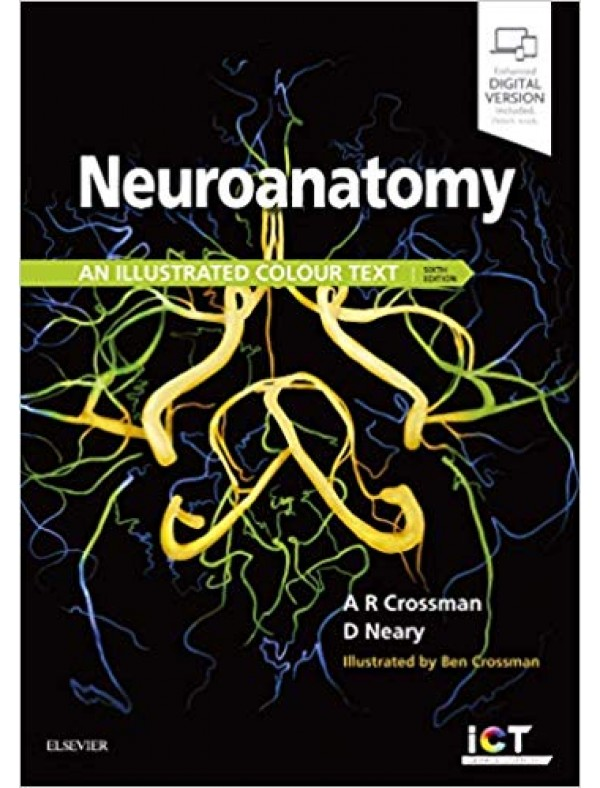 Neuroanatomy: an Illustrated Colour Text, 6th Edition