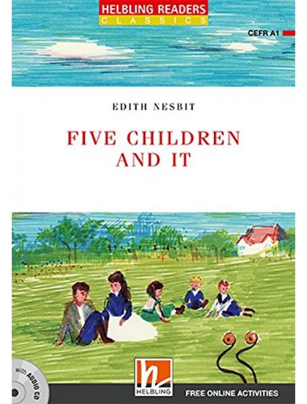 Level 1 (A1) Five Children and It - with Audio CD