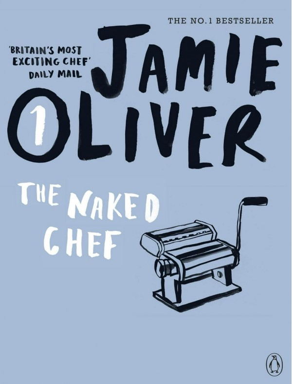 The Naked Chef : Jamie Oliver