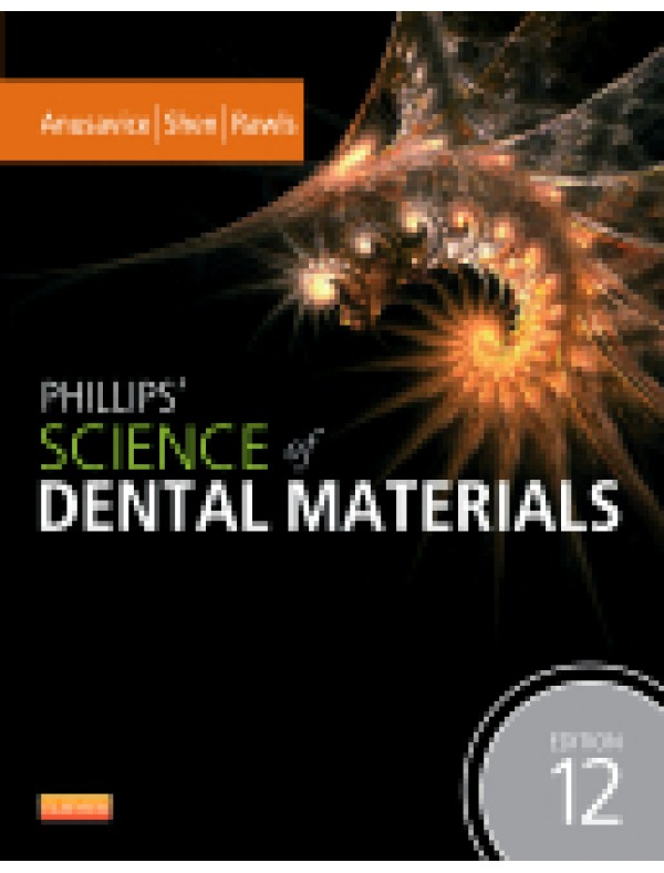 Phillips' Science of Dental Materials, 12th Edition