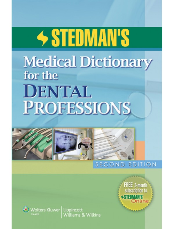 Stedman's Medical Dictionary for the Dental Professions 2 ed.