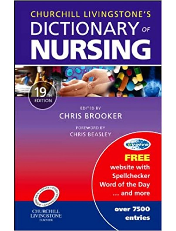 Churchill Livingstone's Dictionary of Nursing (19th International Edition)