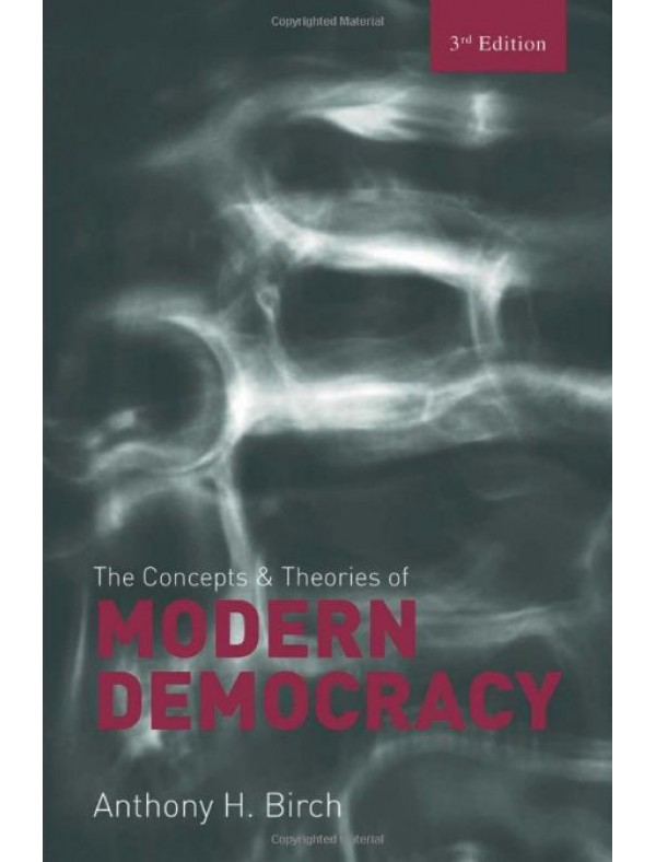 Concepts and Theories of Modern Democracy