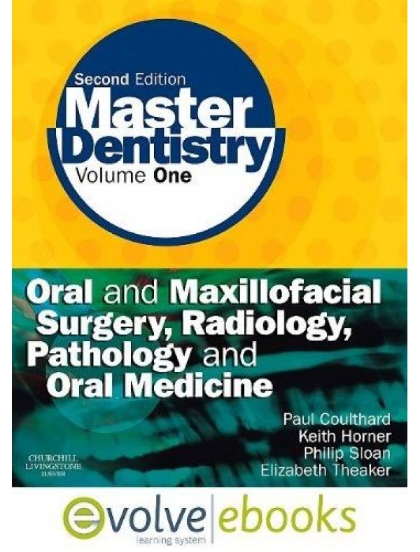 Master Dentistry: Oral and Maxillofacial Surgery, Radiology, Pathology and Oral Medicine