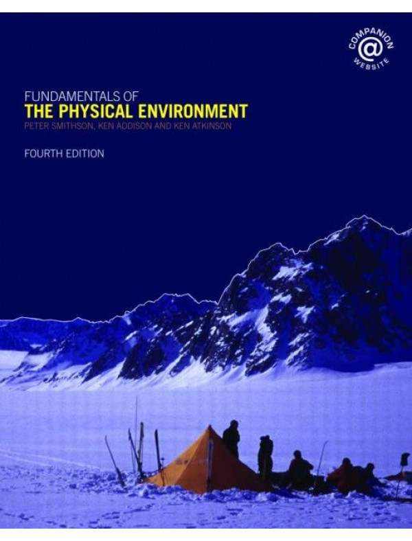 Fundamentals of the Physical Environment: 4 Ed.