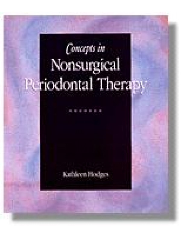 Concepts in Nonsurgical Periodontal Therapy 1e