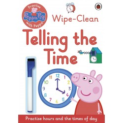 Peppa Pig - Practise with Peppa: Wipe-Clean Telling the Time