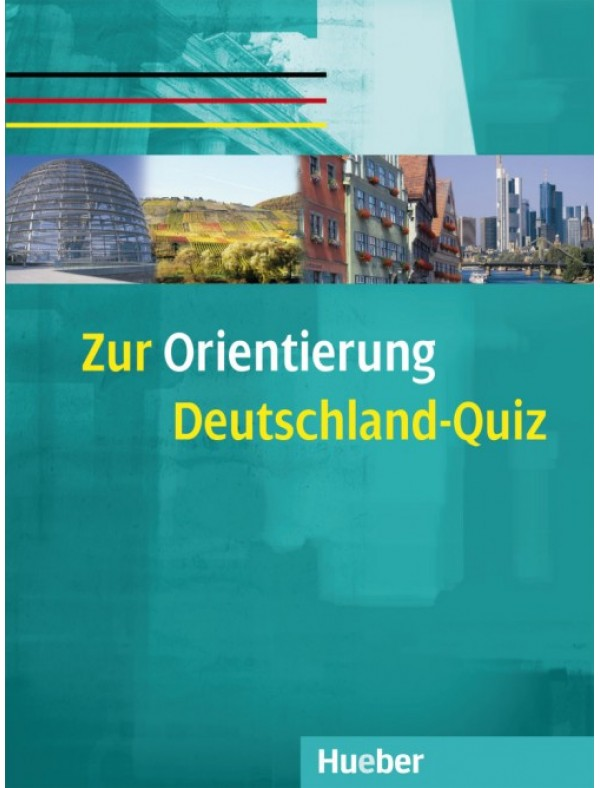 Zur Orientierung Deutschland-Quiz Kopiervorlagen Deutsch als Fremdsprache