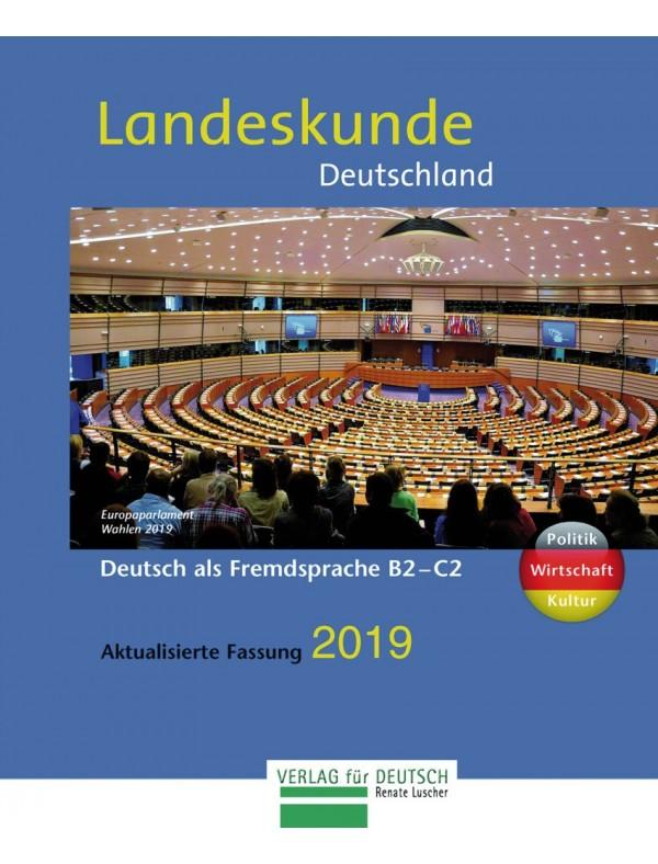 Landeskunde Deutschland - Aktualisierte Fassung 2019