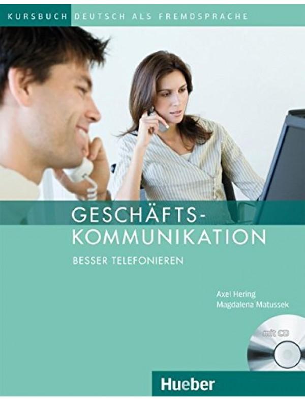 Geschäfts- kommunikation Besser Telefonieren