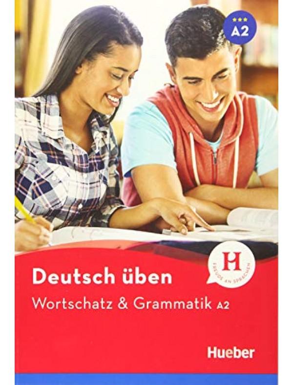 Deutsch üben - Wortschatz & Grammatik A2: Buch