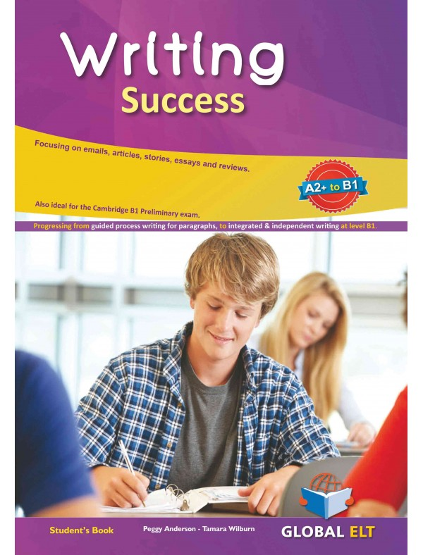 Writing Success - Level A2+ to B1 Student's book